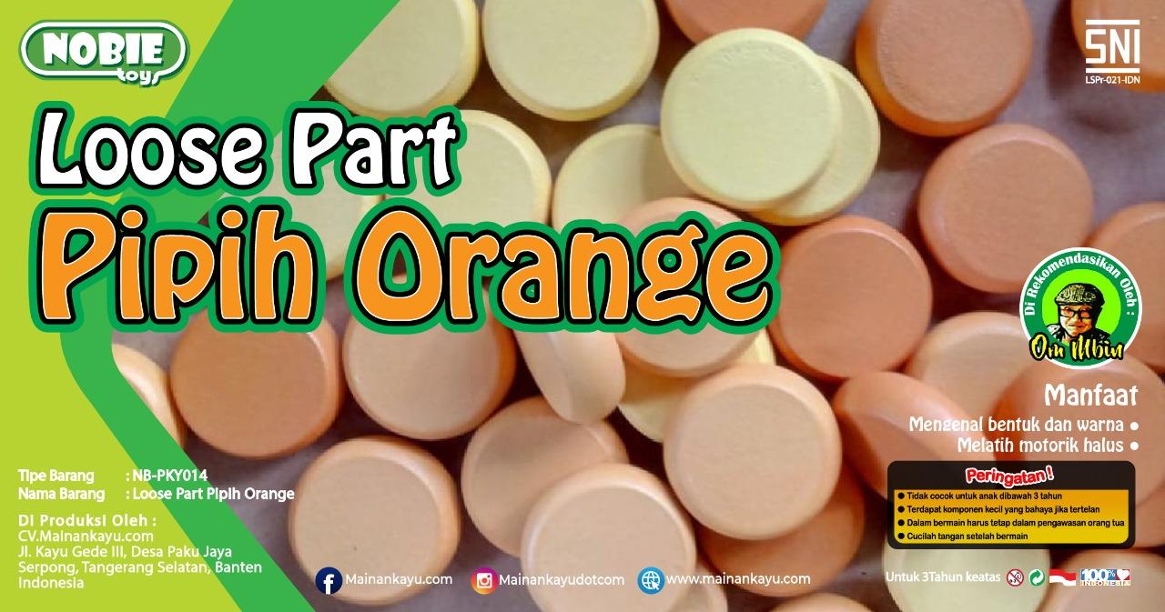 Loose part Pipih orange